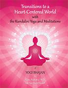Transitions vers un monde centré sur le cœur, 2e édition. par Guru Rattana, Ph.D.